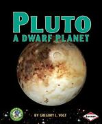 Pluto A Dwarf Planet By Gregory Vogt