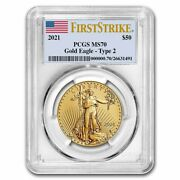 Pre-sale - 2021 1 Oz American Gold Eagle Ms-70 Pcgs Firststrikeandreg Type 2