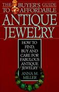 The Buyer's Guide To Affordable Antique Jewelry How To Find, Buy, And Care...