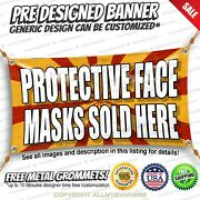 Protective Face Masks Sold Here Advertising Vinyl Banner Sign No Cheap Flag