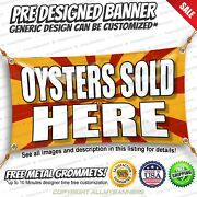 Oysters Sold Here Advertising Vinyl Banner Sign No Cheap Flag