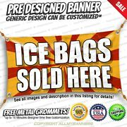Ice Bags Sold Here Advertising Vinyl Banner Sign No Cheap Flag
