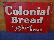 Antique Colonial Bread Metal Advertising Sign Double Sided Red And White 20 X 14