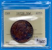 Canada 1872 H 50 Cents Cents Silver Coin - Iccs Au-55 Cleaned - Make An Offer