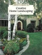 Ortho's Guide To Creative Home Landscaping By Ortho Books Staff 1991, Hardcover