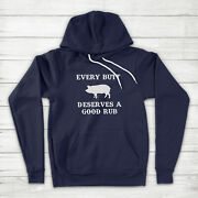 Every Butt Deserves Good Rub Funny Bbq Pork Grilling Barbecue Dad Hoodie Sweater
