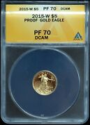 2015-w 5 Proof Gold American Eagle 1/10 Oz Gold Pf70 Dcam Anacs