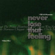 Various Never Lose That Feeling Volume Three Cd Club Ac30 2009 New