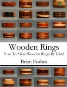 Wooden Rings How To Make Wooden Rings By Hand By Forbes Mr. Brian Gary Papandhellip