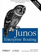 Junos Enterprise Routing A Practical Guide To Junos Routing And Certificatioandhellip