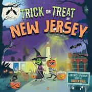 Trick Or Treat In New Jersey A Halloween Adventure Through The Garden State…
