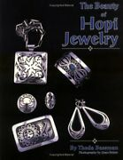The Beauty Of Hopi Jewelry Jewelry Crafts By Theda Bassman Paperback
