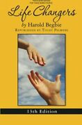Life Changers 13th Edition By Begbie, Harold Paperback