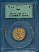1886 S Pcgs Ms61 Liberty Gold Half Eagle G5 Us Mint Coin Pcgs Ms-61 Ogh