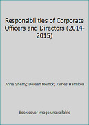 Responsibilities Of Corporate Officers And Directors 2014-2015