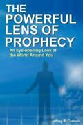 The Powerful Lens Of Prophecy An Eye-opening Look At The World Around You