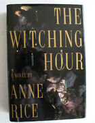The Witching Hour A Novel By Anne Rice Signed Hardcover Book