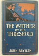 John Buchan First Edition The Watcher By The Threshold 2/02 W Blackwood And Sons