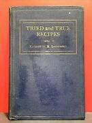 Tried And True Recipes Compiled By Elizabeth Bashinsky Second Book Hc 1926 Vint