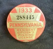 1933 Pennsylvania Resident Citizen's Fishing License Pinback With Paper License