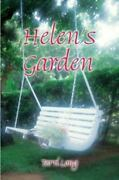 Helenand039s Garden By Theresa Long