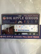 Big Apple Circus Pull Back Truck - New York - Die Cast And Plastic Body