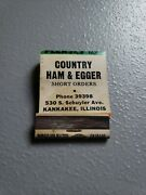 Vintage Matchbook Country Ham And Egger Kankakee Ill.