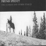 Prefab Sprout - The Gunman And Other Stories New Cd