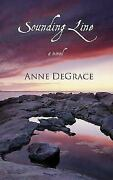 Sounding Line By Degrace Anne