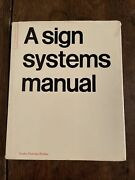 Sign Systems Manual Crosby/fletcher/forbes First Edition