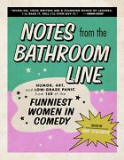 Notes From The Bathroom Line Hardcover 2021