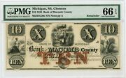 1858 10 The Bank Of Macomb County - Mt. Clemens Michigan Note Pmg Gem 66 Epq