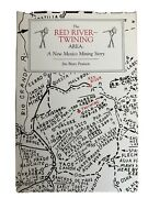 The Red River Twining Area A New Mexico Mining Story 1986 Ed. Oop