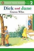 Dick And Jane Guess Who By Penguin Young Readers