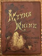Antique Book - Myths Of The Rhine Illustrated By Gdore 1875 - Gold Edging