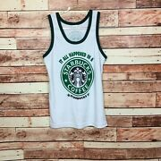 It All Happened In A Starbucks Mens Tank Top Size Medium White Green Thailand -g