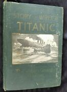 1912 Memorial Edition Salesman Sample Story Of The Wreck Of The Titanic Everett