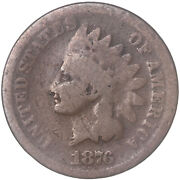 1876 Indian Head Cent Good Penny Gd See Pics G871