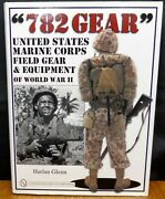 782 Gear United States Marine Corps Field Gear And Equipment Of World War Ii