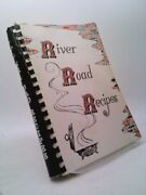 River Road Recipes By Junior League Of Baton Rouge