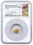 Ssca California Gold Rush Nugget 1.21-1.30 G Ngc Authentic