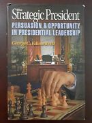 The Strategic President Persuasion And Opportunity In Presidential Leadershipandhellip