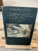 The Story Of The Wreck Of The Titanic 1st Edition 1912