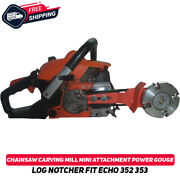 Chainsaw Carving Mill Mini Attachment Echo 352 353 Power Gouge Log Notcher Tool