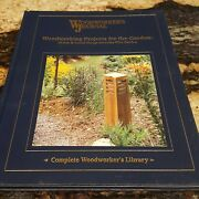 Woodworkers Journal Woodworking Projects For The Garden 2006 Hardcover