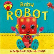 Baby Robot By Dorling Kindersley Publishing Staff 2018 Childrenand039s Board Books