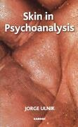 Skin In Psychoanalysis Health Mind And Body Psychology And Counseling General P