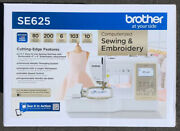 Brother Se625 Computerized Sewing And Embroidery Machine - Brand New
