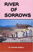 River Of Sorrows Life History Of The Maidu-nisenan Indians By Richard Burrill