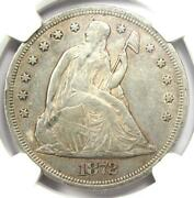 1872 Seated Liberty Silver Dollar 1 Coin - Certified Ngc Au Detail - Rare Coin